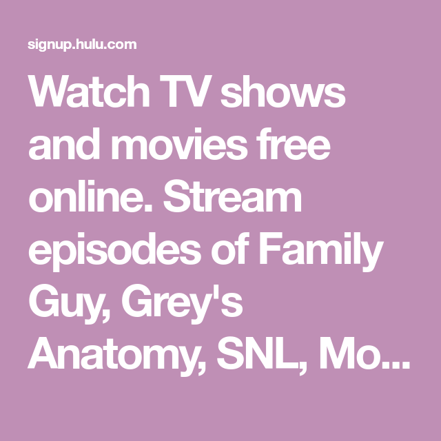 Watch Tv Shows And Movies Free Online Stream Episodes Of Family Guy
