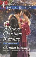 A Bravo Christmas Wedding - Christine Rimmer (HSE #2372 - Dec 2014)