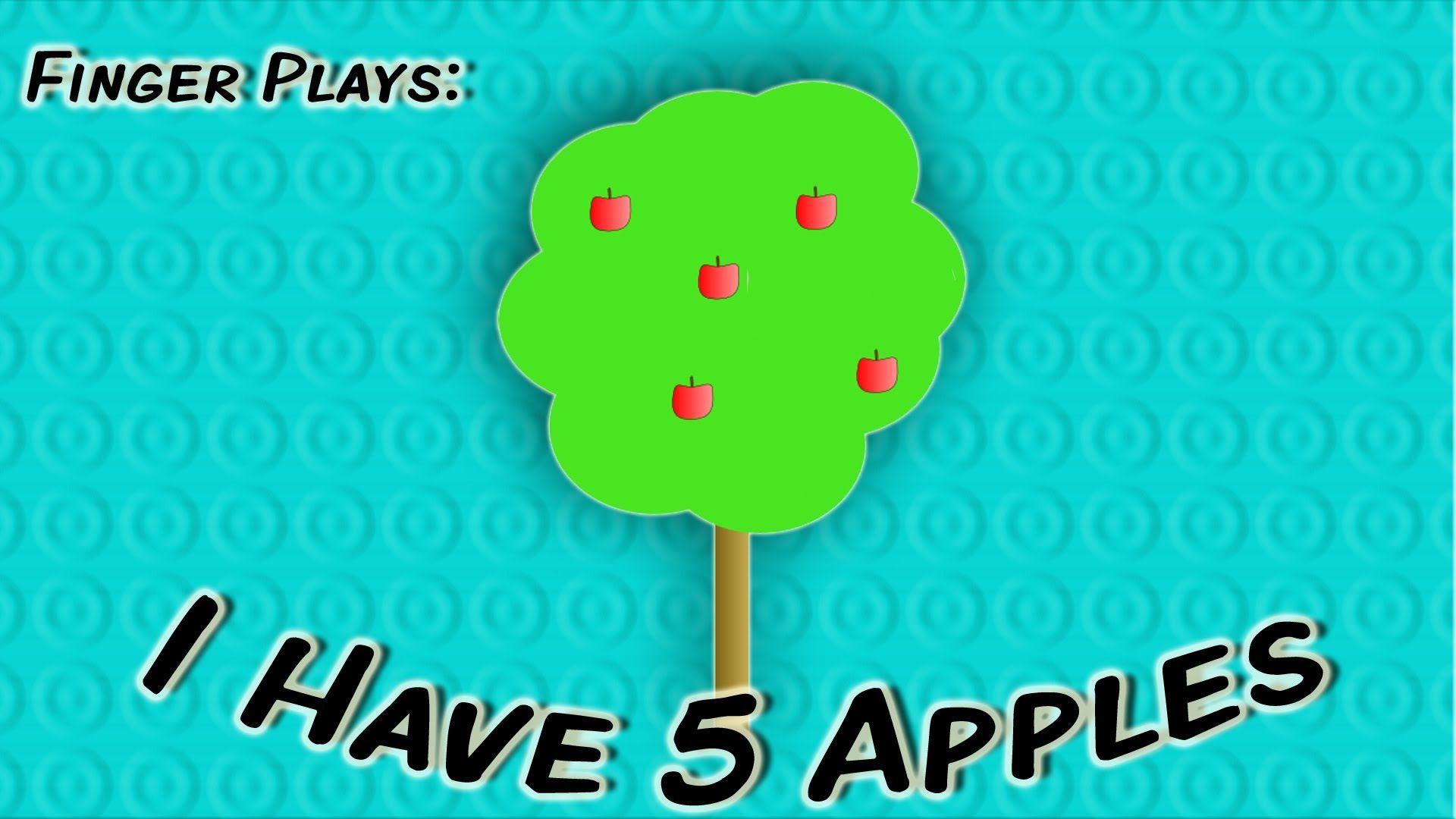 I Have 5 Apples | finger play song for children | Lesson Plans ...
