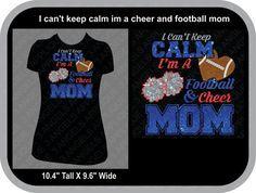 933143f55d1c I Can't Keep Calm Im A Football And Cheer Mom Glitter Vinyl Shirt ...