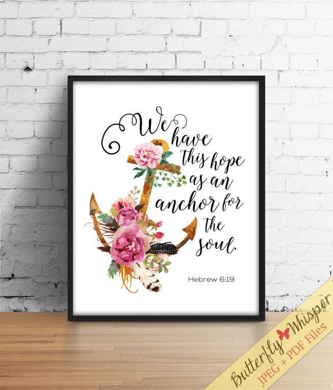 Bible Verse Wall Art, Christian Scripture Print, We Have This Hope, Anchor  For