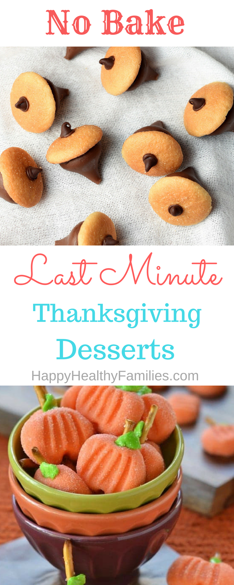Quick Last Minute No Bake Thanksgiving Desserts That Are Kid Friendly And So Cute