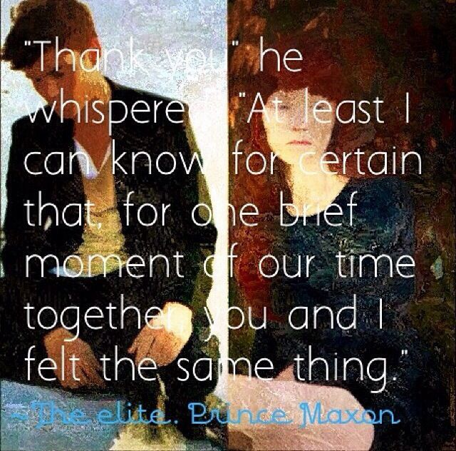 The Elite-The Selection Series, Maxon quote | Quotes ...