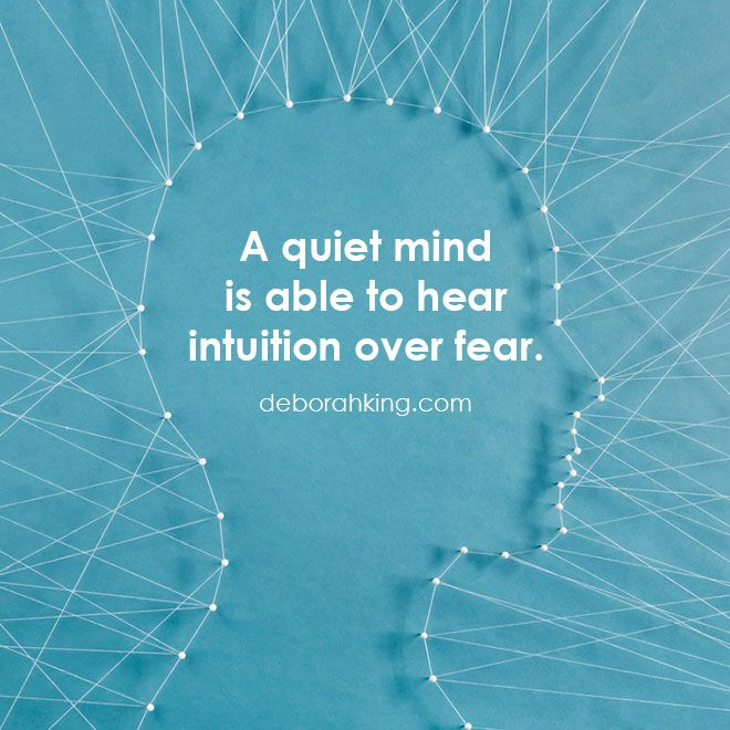 Inspirational Quote A Quiet Mind Is Able To Hear Intuition Over