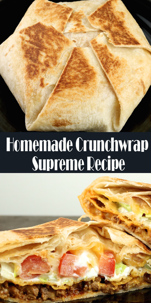 Homemade Crunchwrap Supreme Recipe - Best easy coo