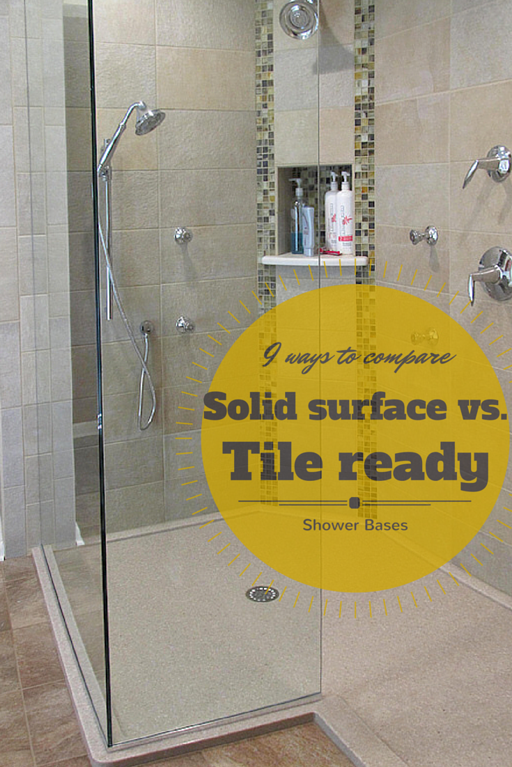Learn 9 Ways To Compare A Solid Surface Shower Pan To A Solid