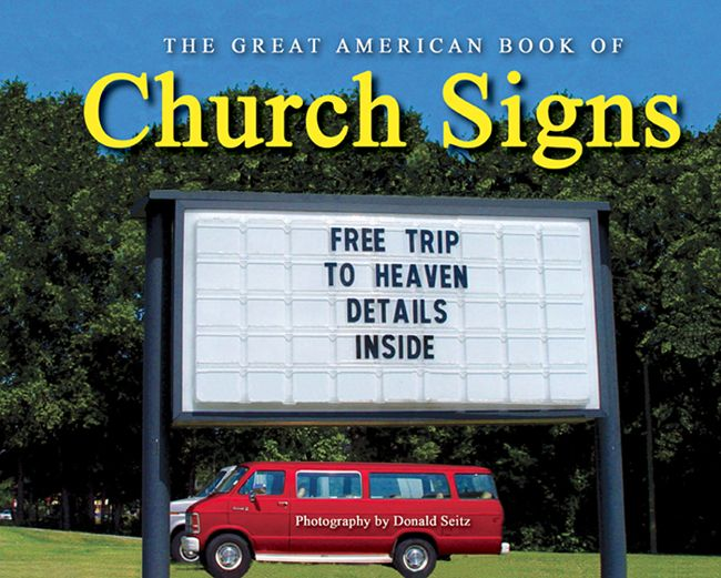 What A Glorious Trip That Would Be Funny Church Signs Church Signs Church Sign Sayings
