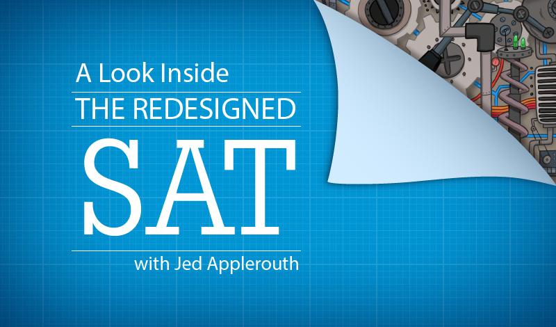A Deeper Look Inside The New Sat New Sat Student Work Pedagogy