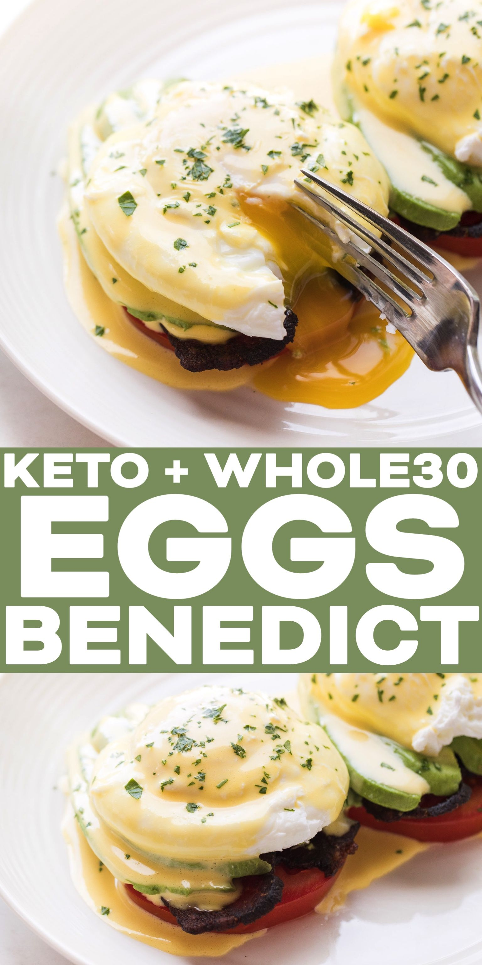 Whole30 + Keto California Eggs Benedict