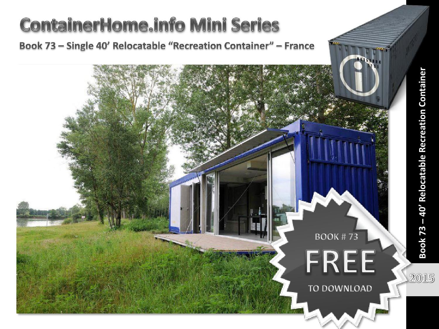 Shipping Container Homes Book 73 by shippingcontainerhomes - issuu