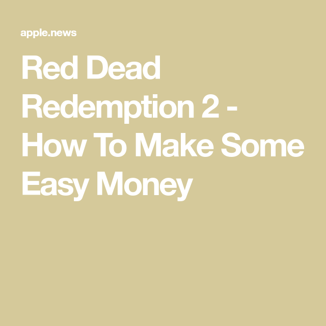 How To Make Money Red Dead 2