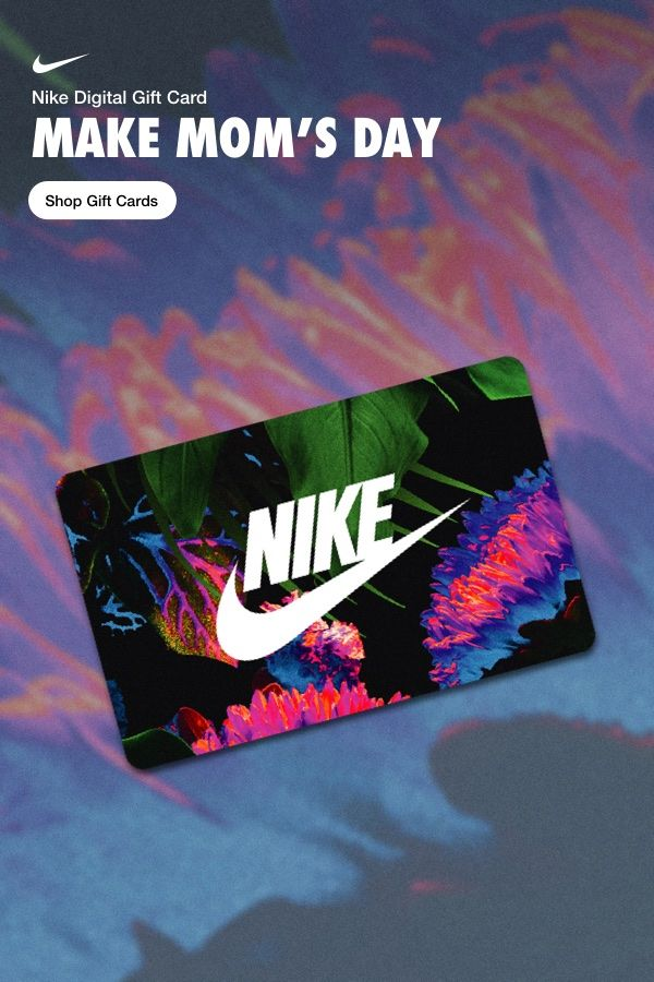 Distinción pestaña Inevitable  You still have time to make her day—send a digital gift card from Nike.  Choose a design at Nike.com (With images) | Nike gift card, Digital gift  card, Nike gifts