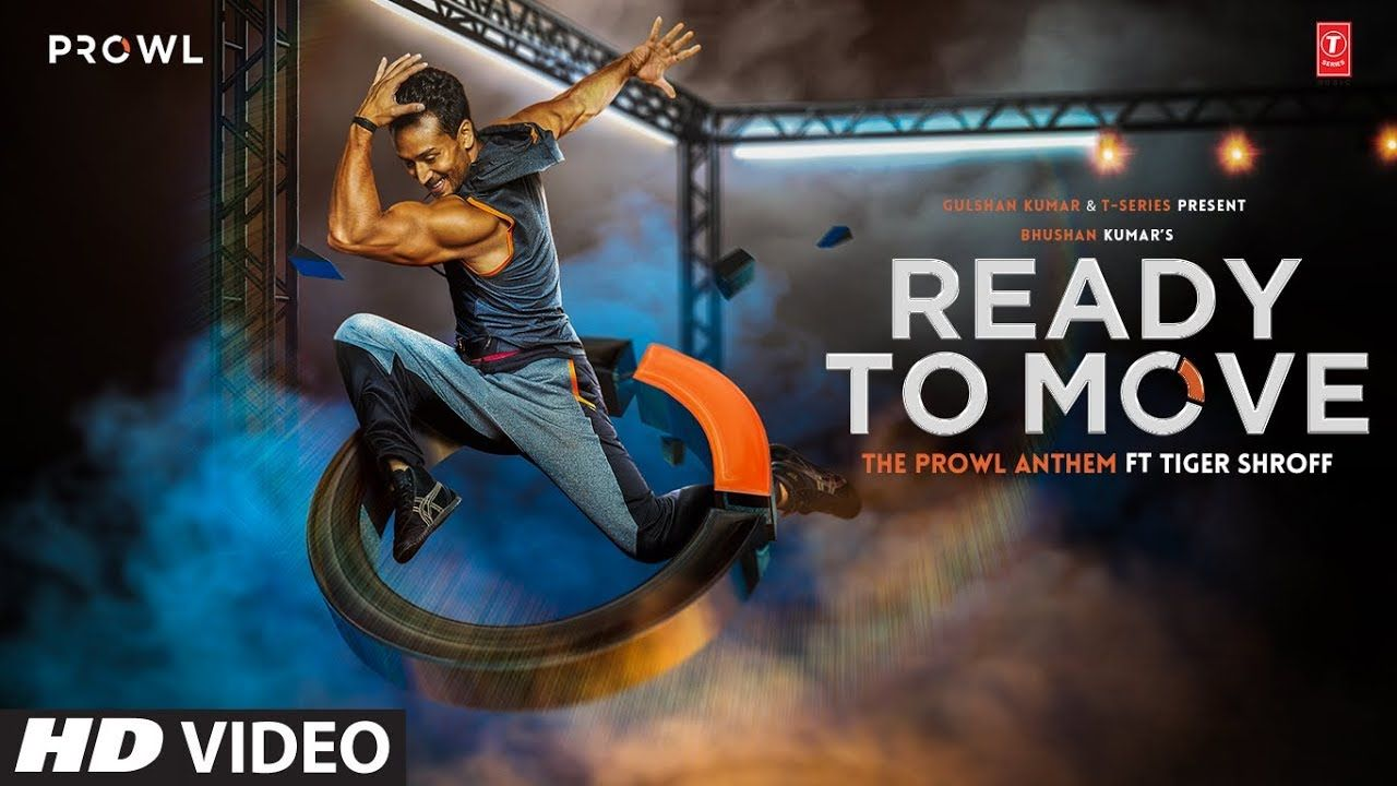 Ready To Move Video Song The Prowl Anthem Featuring Tiger Shroff A Move Song Songs News Songs