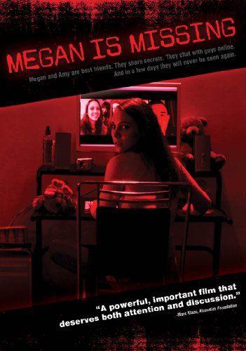 Megan Is Missing 2011 Peliculas De Terror Peliculas Peliculas Que Debes Ver