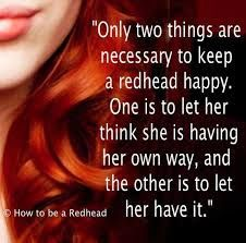 Beautiful Red Hair Quotes And Sayings For Women With Pictures Red Hair Quotes Redhead Quotes Redhead Facts