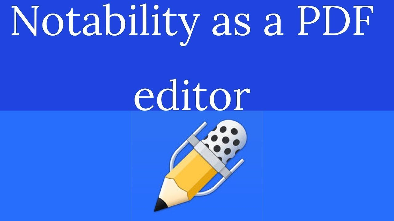 Notability as a PDF editor for a Paperless Student YouTube