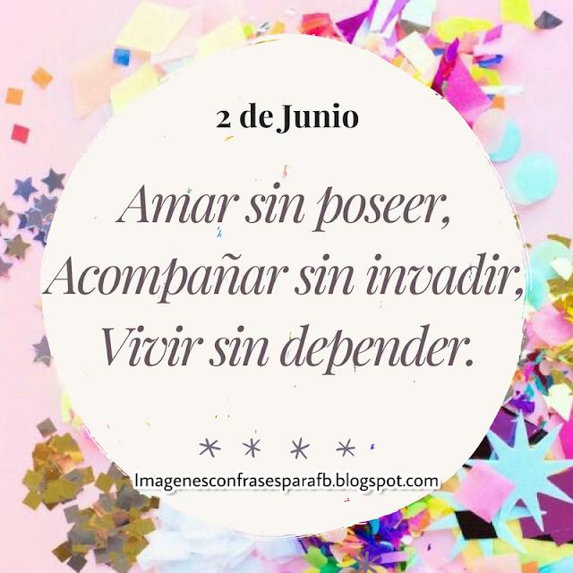 Frase Del Día Sábado 2 De Junio Frasedeldia Frases De
