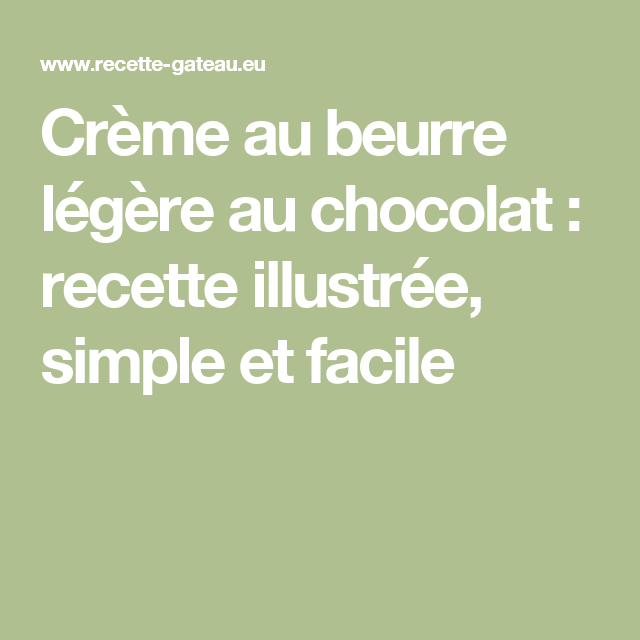 Crème au beurre légère au chocolat : recette illustrée, simple et facile