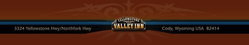 Yellowstone Valley Inn Lodging Cabins RV Park between Cody Wyoming & Yellowstone Park