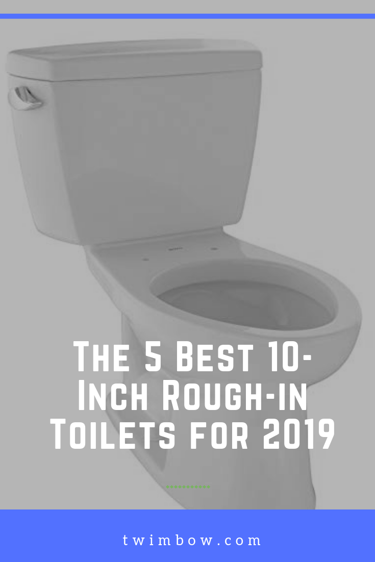 The 5 Best 10 Inch Rough In Toilets For 2019 10 Inch Small Toilet Small Bathroom