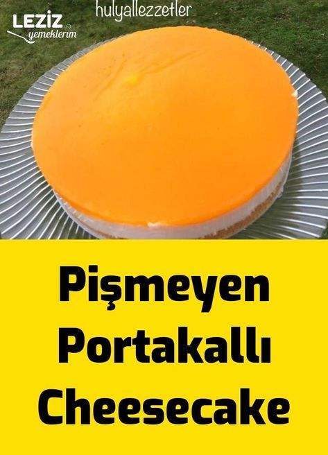 Pişmeyen Portakallı Cheesecake