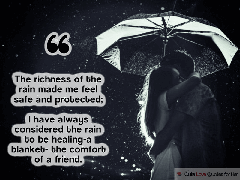 25 Rainy Day Love Quotes And Poems For Her Him Love Quotes Rainy Day Quotes Romantic Love Poems
