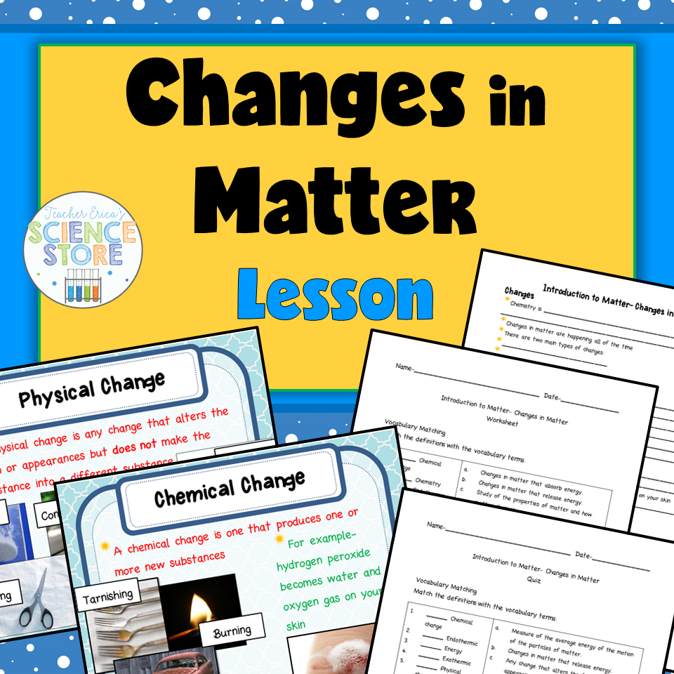 Introduction to Matter-Changes in Matter PowerPoint and Notes ...