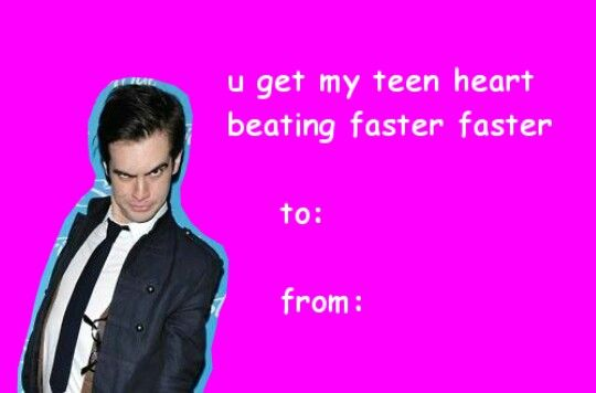P Atd Valentine S Day Card Brendon Urie Valentines Memes Panic At The Disco