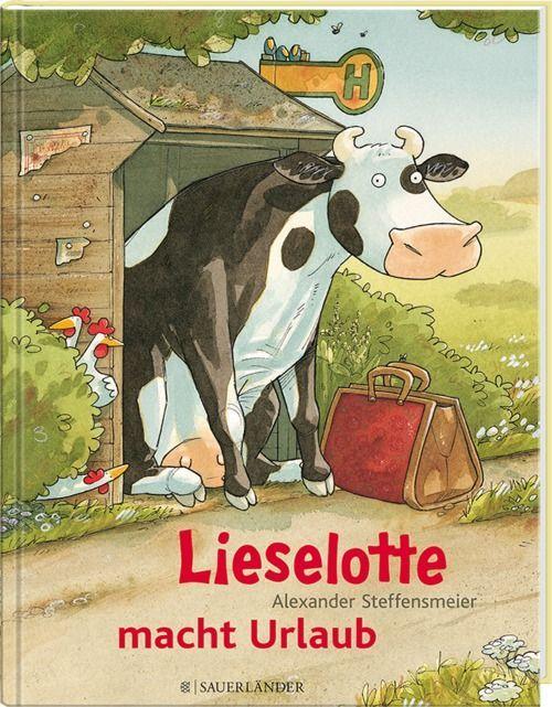 lieselotte macht urlaub  kinderbücher bilderbücher für