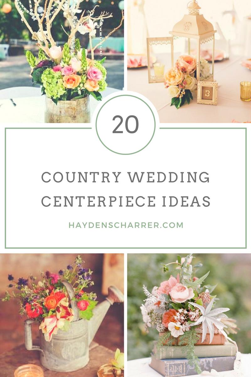 20 Country Wedding Centerpieces. Rustic. Country. Elegant. Bride to Be. Haydenscharrer.com TwoPawsCreations