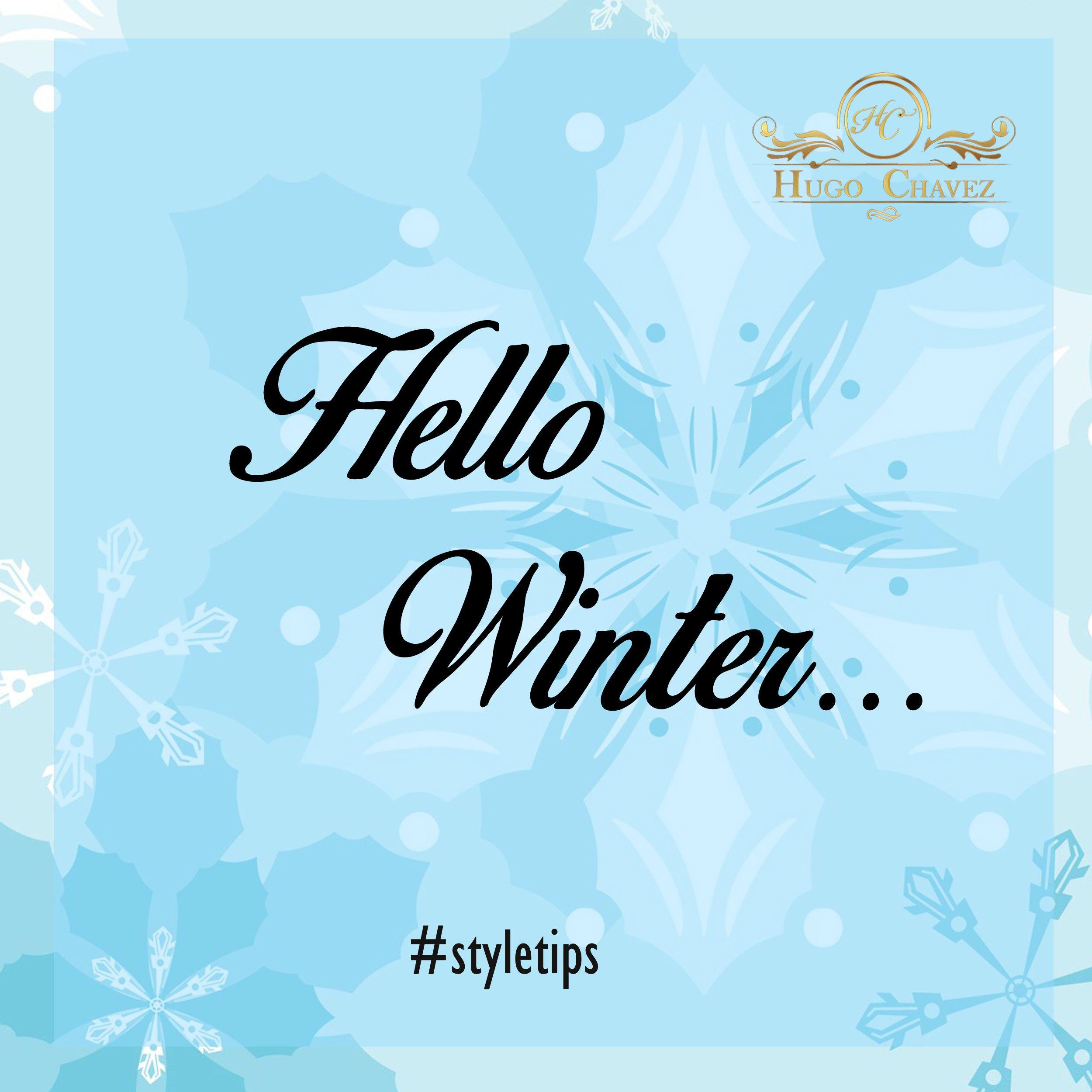 Let Us Love Winter! #winter #fashion #hugochavez #styletips