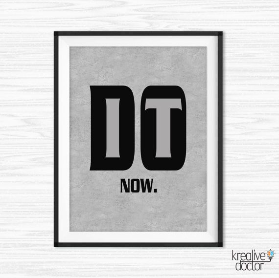 Incroyable Motivational Wall Decor Office Wall Art Do It Now Quote Inspirational Quote  Success Quotes Printable Office