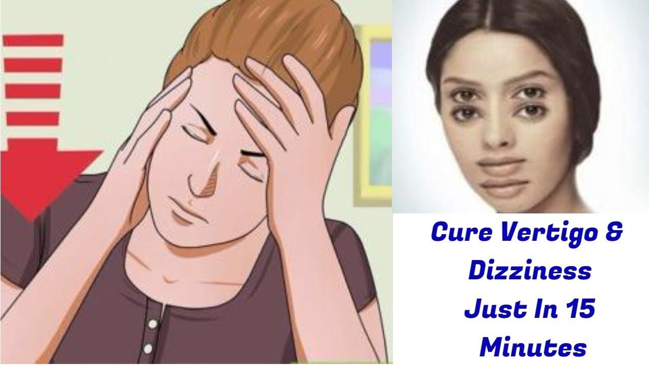 Heal Your Vertigo And Dizziness Permanently In Just 15