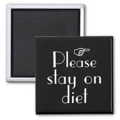 Please Stay On T Fridge Magnet Template Gifts Custom Diy Customize