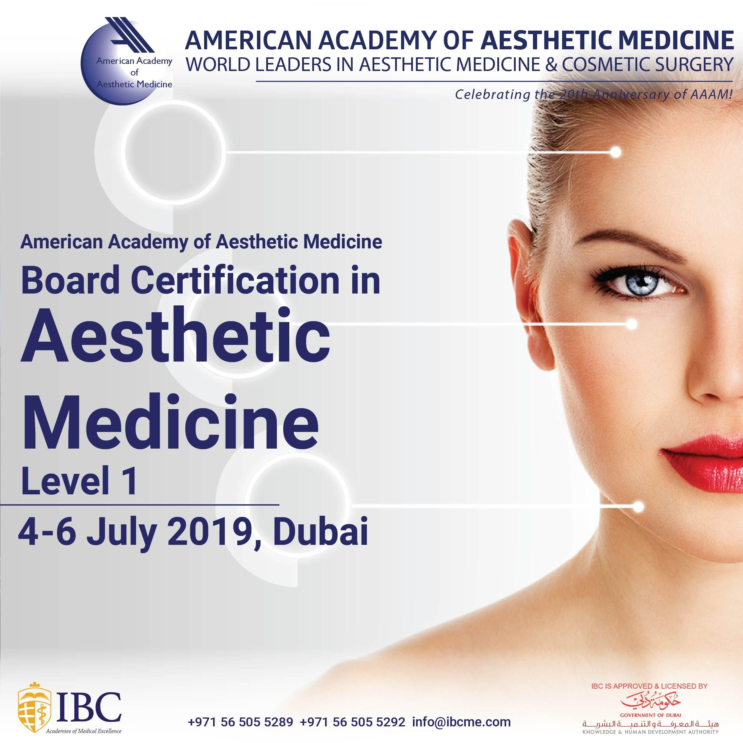 Certificate In Aesthetic Medicine Level 1 4 6 July 2019 Dubai Aesthetic Medicine Medical Knowledge Medicine