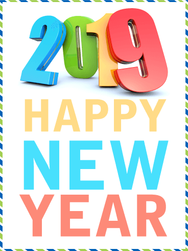 Vivid Color Happy New Year Card 2019 The Start Of A New Year Is A