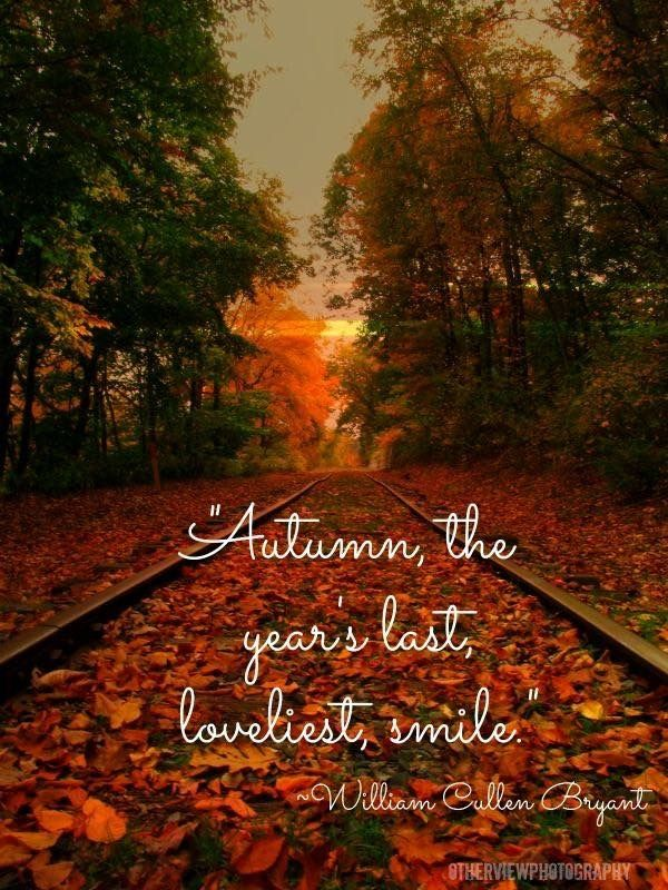 Autumn the years last lovliest smile #helloautumn