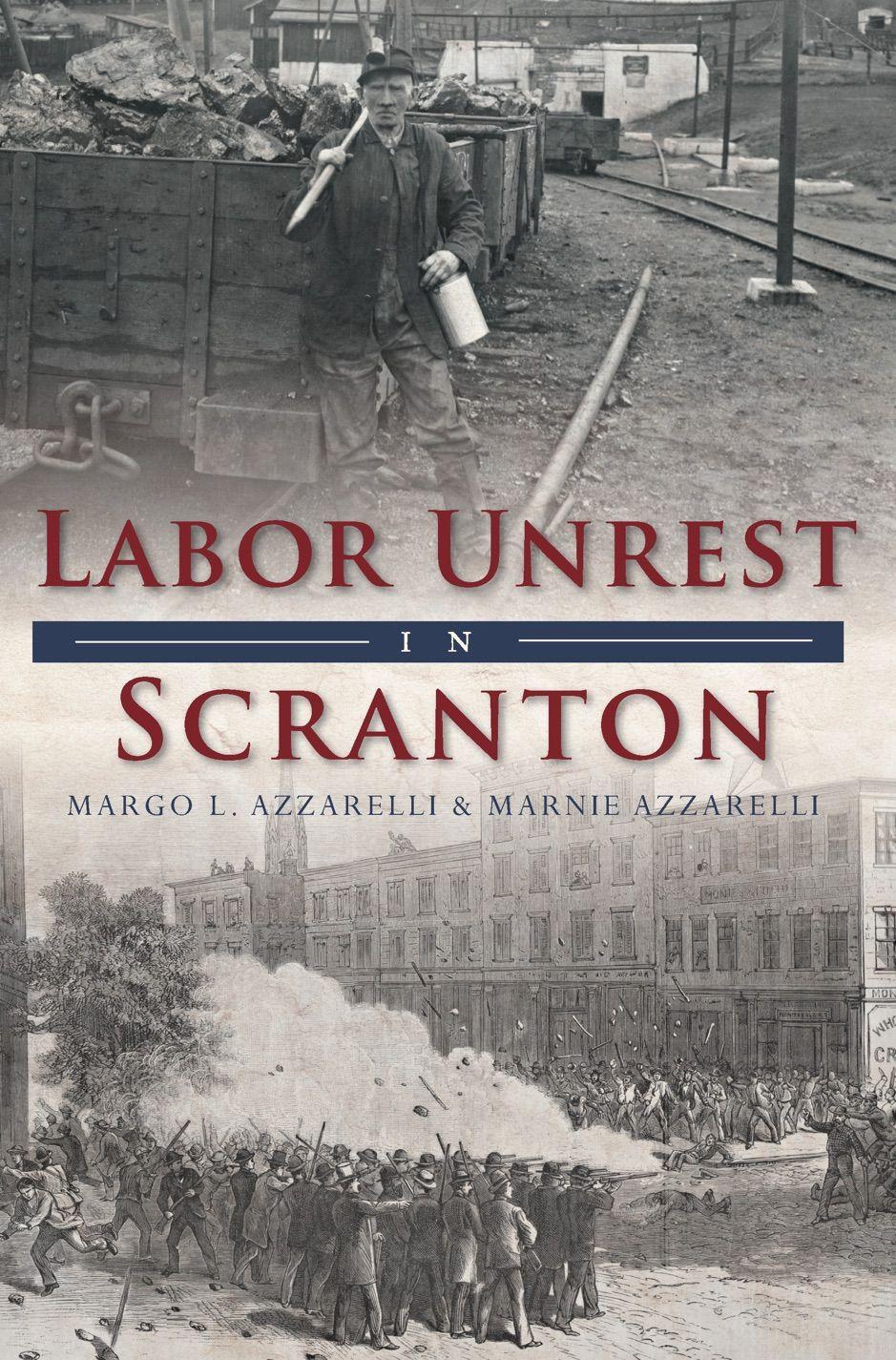 鈥嶭abor Unrest in Scranton , affiliate, Scranton, books