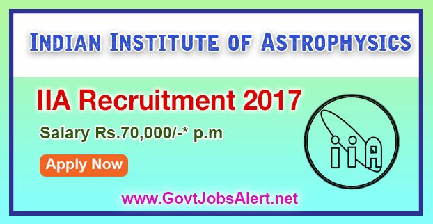 Image result for IIA Recruitment 2017 – Apply at Indian Institute of Astrophysics before 13th Nov 2017