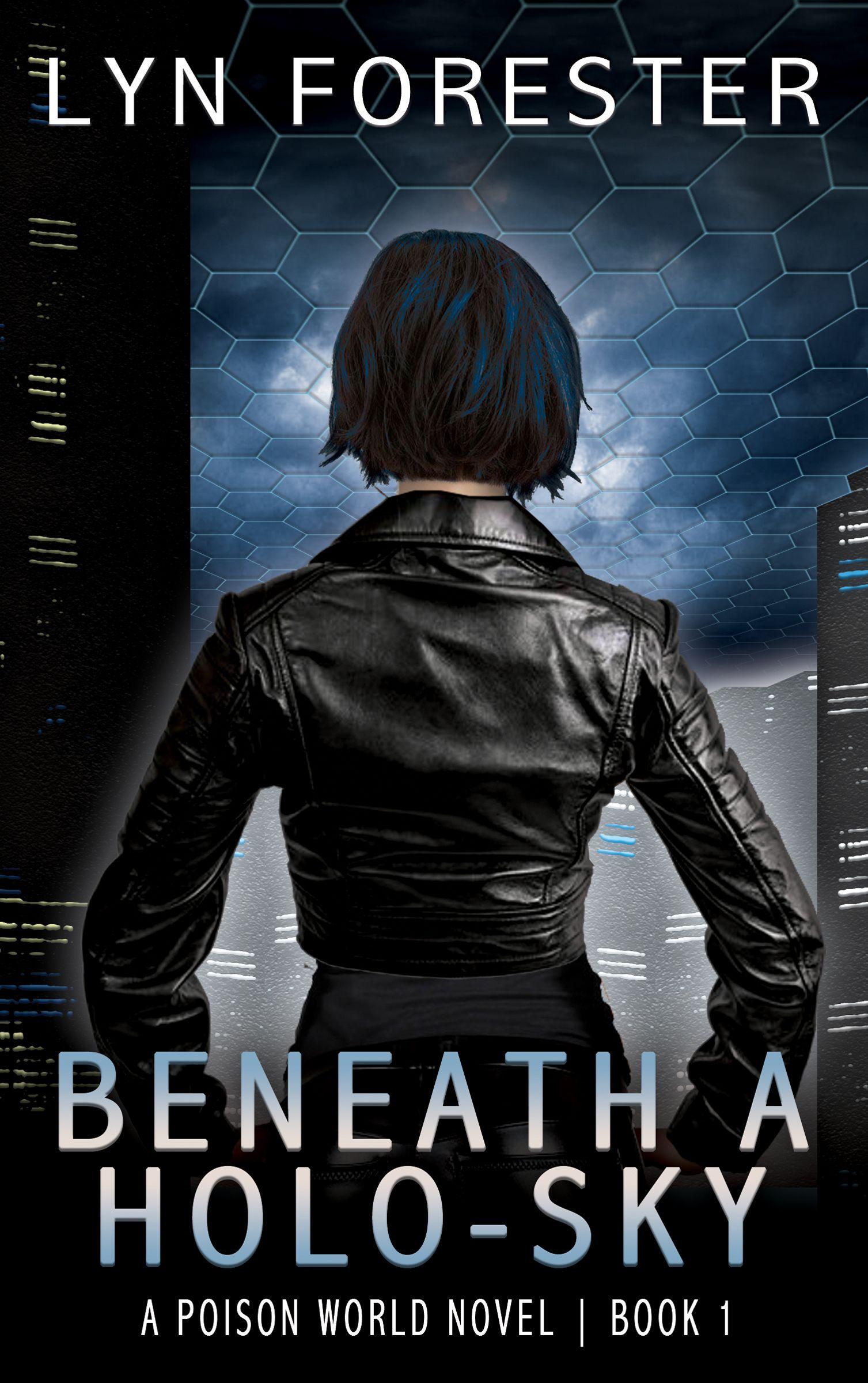 Beneath a Holo-Sky (Poison World Book 1) | #SciFi #Detective