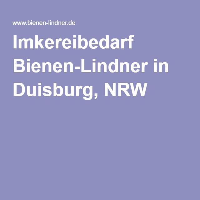 Imkereibedarf Bienen-Lindner in Duisburg, NRW