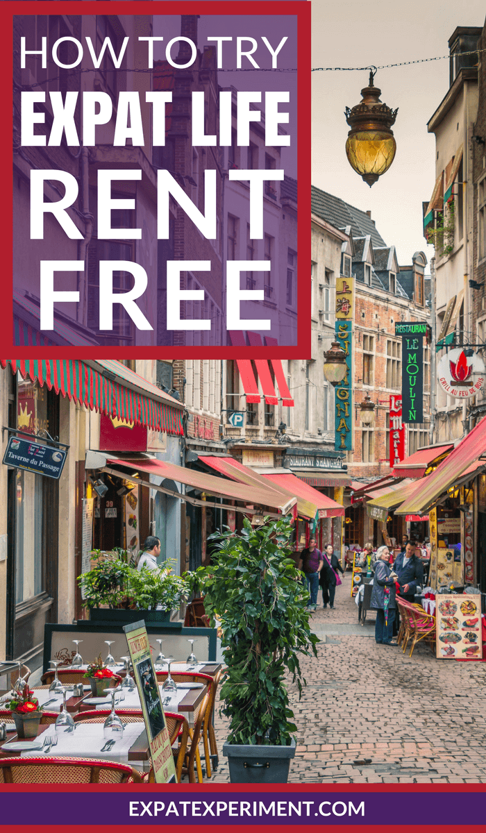 How to Try Expat Life Rent Free | Life, Travel