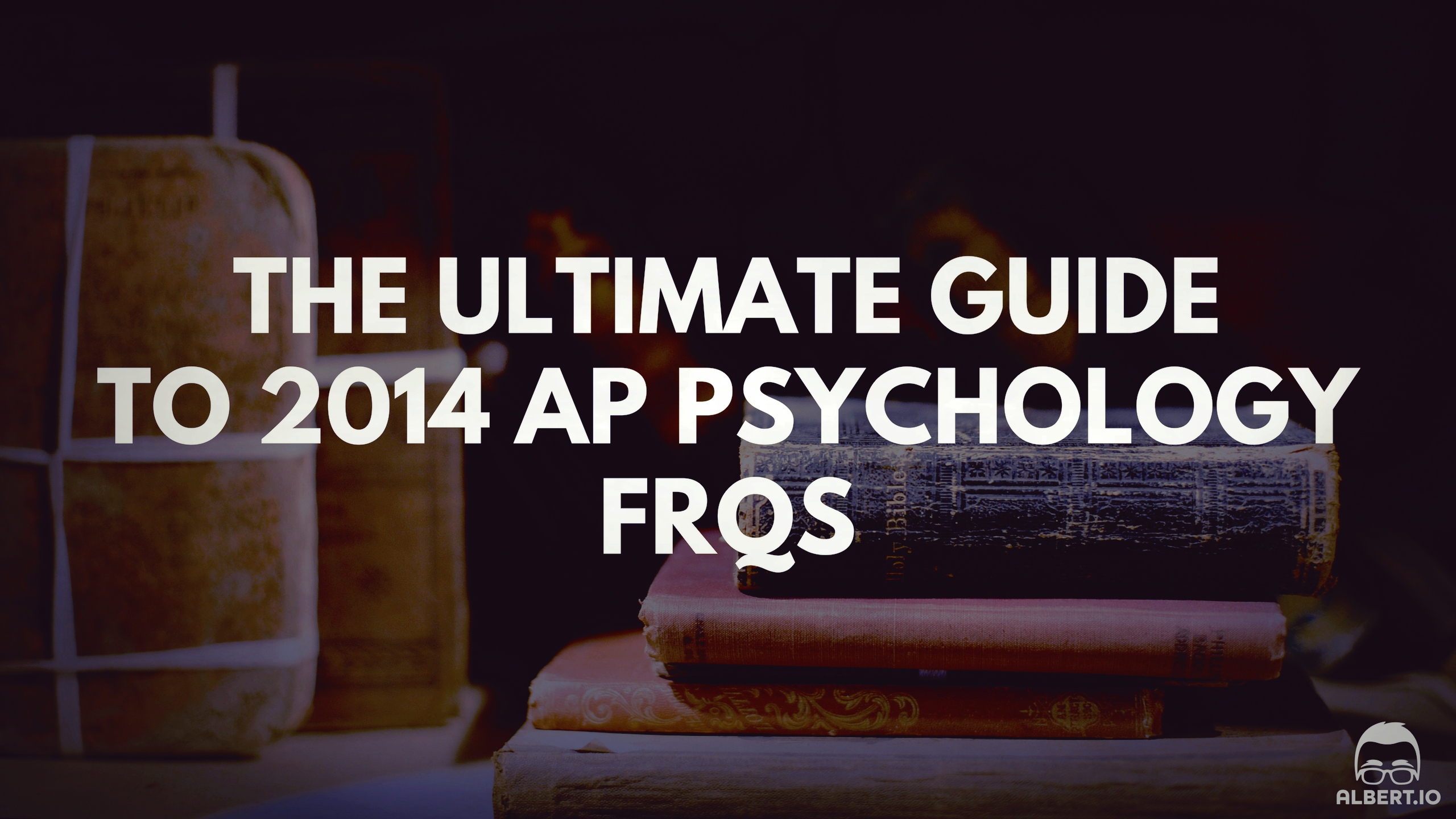 The Ultimate Guide To Ap Psychology Frqs