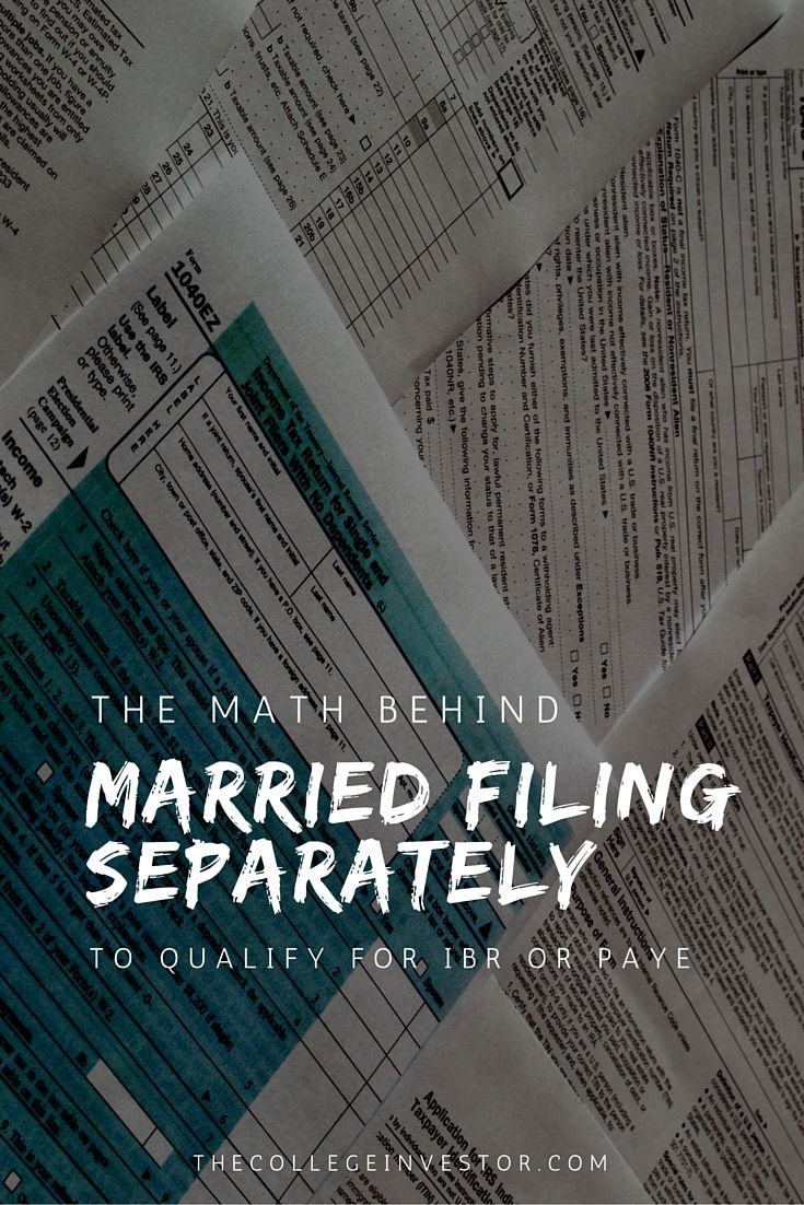 The Math Behind Married Filing Separately For Ibr Or Paye