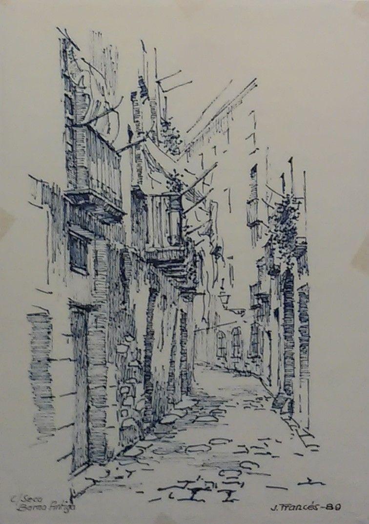 Carrer De La Seca Barri De La Ribera Barcelona Tinta Joaquim Francés Landscape Drawings Architecture Sketch Fine Art Drawing