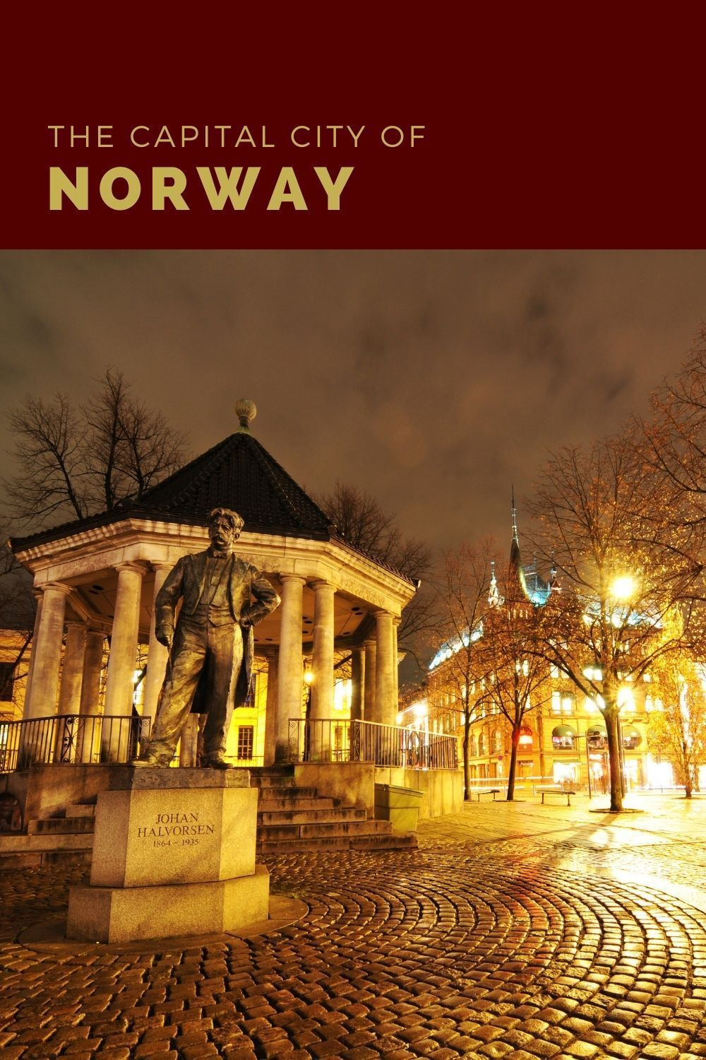 The Capital Of Norway In 2021 Capital Of Norway History Of Norway Norway
