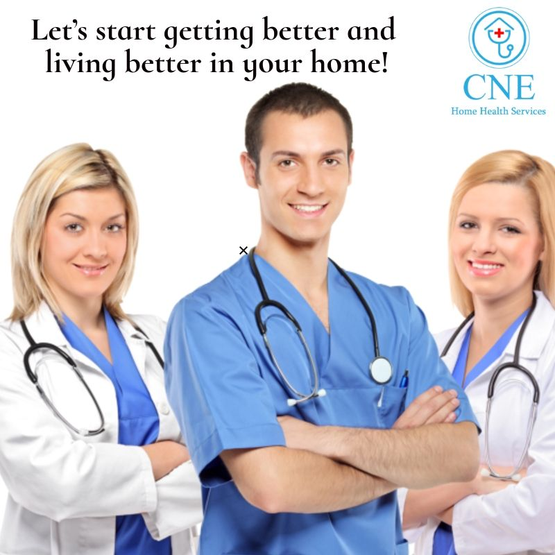 to CNE Home Health Care services, to be your