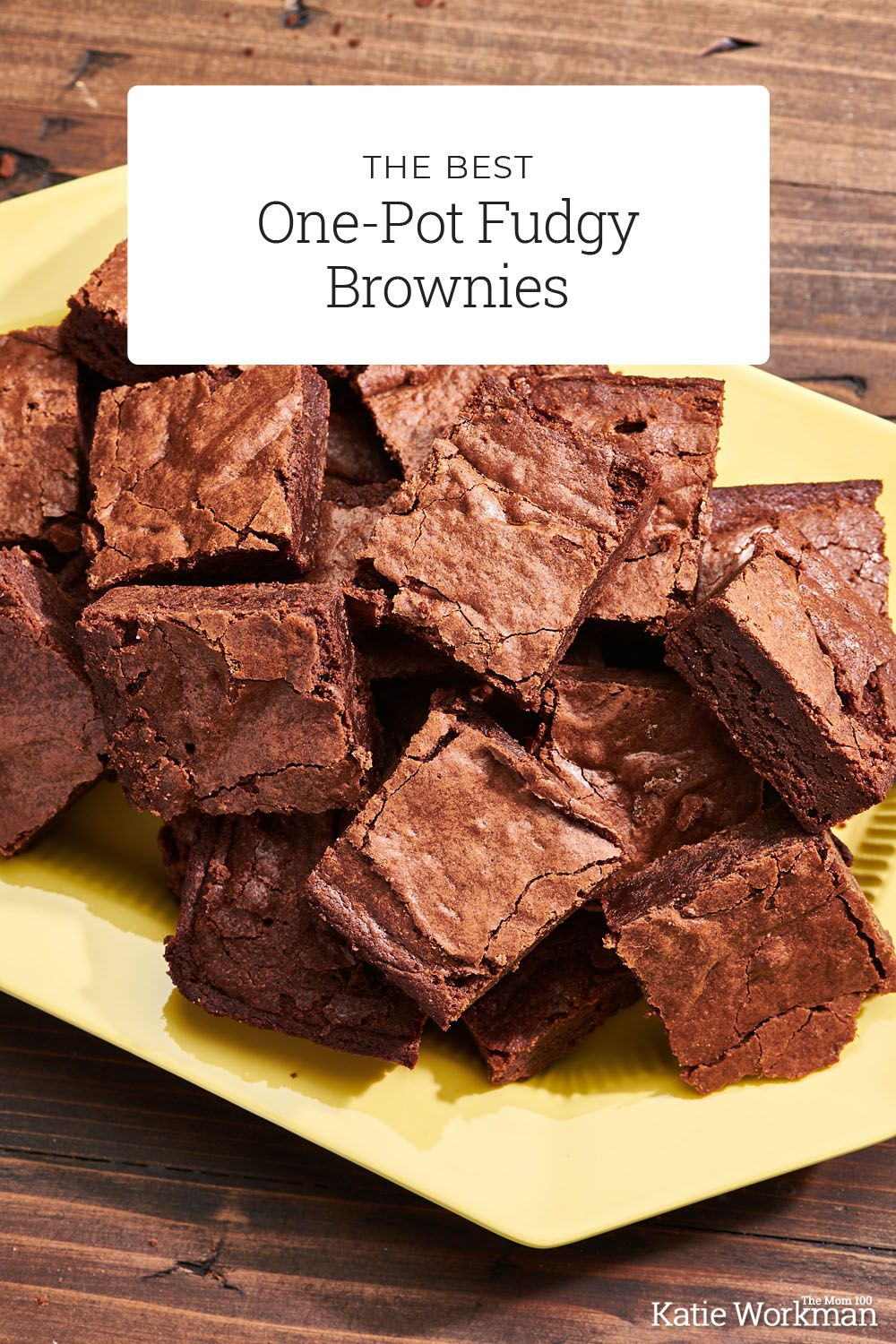 The Best One Pot Fudgy Brownies Recipe The Mom 100 Recipe In 2021 Fudgy Brownie Recipe Fudgy Brownies Brownie Recipes