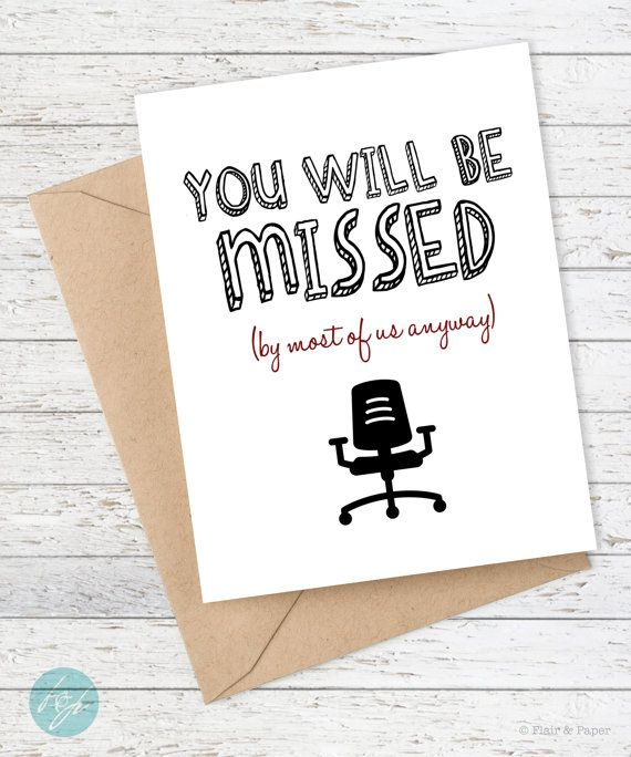 Coworker Card Funny Miss You Card Retirement New Job Good Luck Funny Goodbye Snarky Card Quirky Greeting Card You Will Be Missed