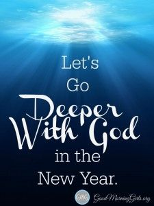 lets go deeper with god in the new year